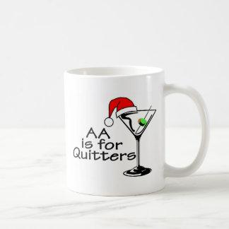 El AA está para los Quitters Martini Taza Básica Blanca