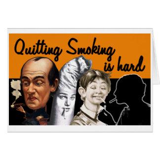 El abandono de fumar es duro - tarjeta de felicita