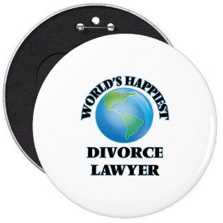 El abogado del divorcio más feliz del mundo chapa redonda 15 cm