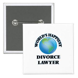 El abogado del divorcio más feliz del mundo chapa cuadrada 5 cm