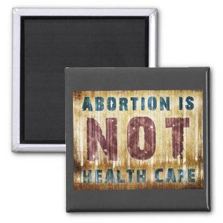 El aborto no es atención sanitaria imán cuadrado