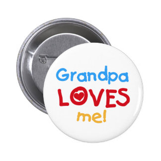 El abuelo me ama las camisetas y los regalos pins