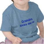 El abuelo me ama tan camisetas