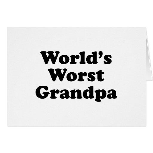 El abuelo peor del mundo tarjeta de felicitación