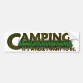 El acampar, es donde quiero ser pegatina para auto