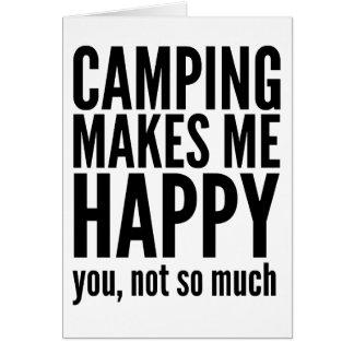 El acampar le hace me feliz no tanto tarjeta de felicitación