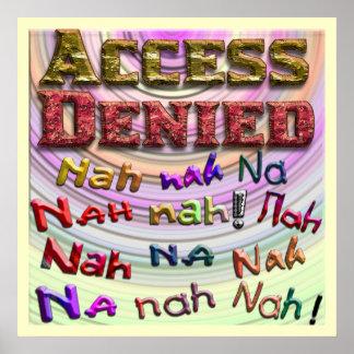 El acceso negó, Nah na del na nah (2) Posters