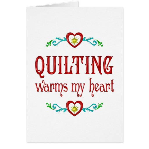 El acolchar calienta mi corazón tarjeta de felicitación