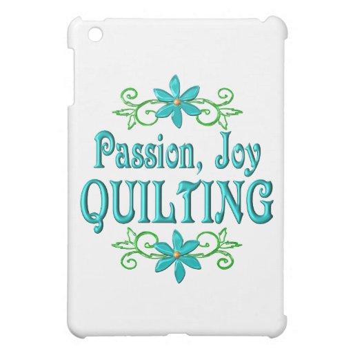 El acolchar de la alegría de la pasión
