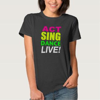¡El acto canta la danza VIVA! Camiseta Polera