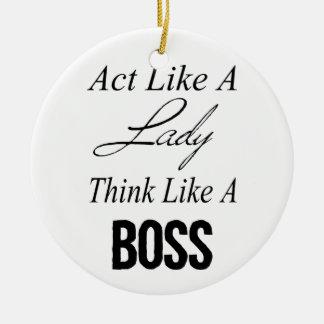 El acto como una señora, piensa como Boss Adorno Navideño Redondo De Cerámica