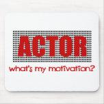 ¿El actor, cuál es mi motivación? --Rojo y negro Alfombrilla De Ratón