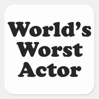 El actor peor del mundo calcomanías cuadradass personalizadas