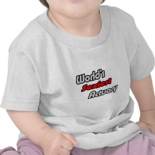 El actuario más atractivo del mundo camisetas