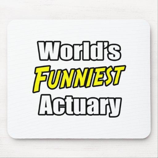 El actuario más divertido del mundo tapete de raton