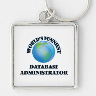 El administrador de la base de datos más divertido llavero cuadrado plateado