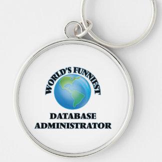 El administrador de la base de datos más divertido llavero redondo plateado