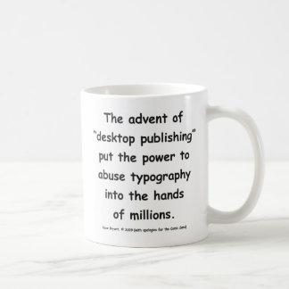 El advenimiento de la autoedición … tazas de café