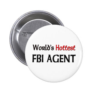 El agente del FBI más caliente de los mundos Pin Redondo De 2 Pulgadas