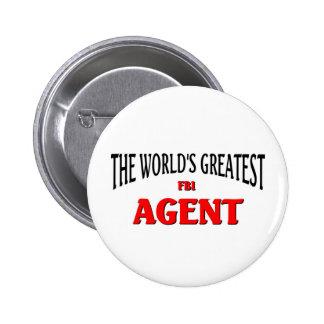 El agente del FBI más grande del mundo Pin Redondo De 2 Pulgadas