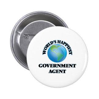 El agente del gobierno más feliz del mundo chapa redonda 5 cm