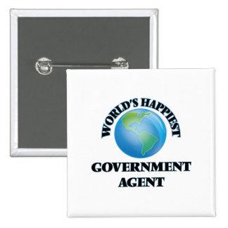 El agente del gobierno más feliz del mundo chapa cuadrada 5 cm