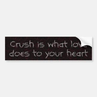 El agolpamiento es lo que hace el amor a su corazó pegatina para auto