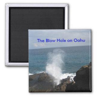 El agujero del soplo en el imán de Oahu