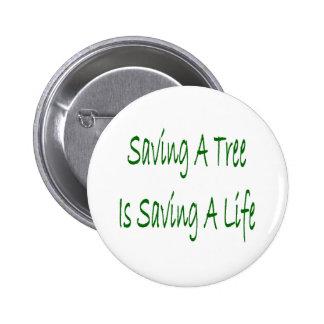 El ahorro de un árbol es ahorro de una vida pin