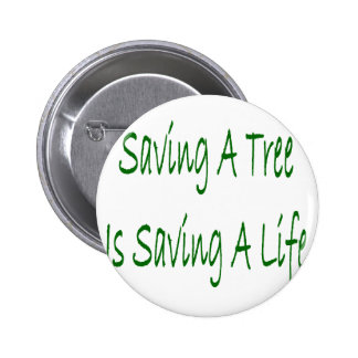 El ahorro de un árbol es ahorro de una vida pins