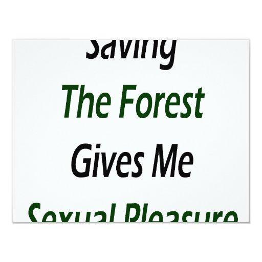 """El ahorro del bosque me da placer sexual invitación 4.25"""" x 5.5"""""""