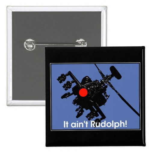 él aint Rudolph Pins