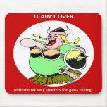 él-aint-sobre-hasta que--gordo-señora alfombrilla de ratones