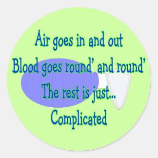 El aire va y hacia fuera… el resto es complicado pegatina redonda