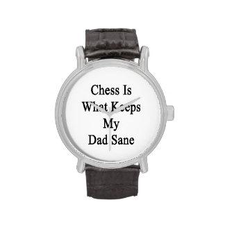 El ajedrez es qué mantiene a mi papá sano reloj