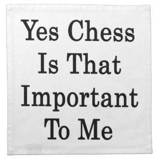 El ajedrez es sí ése importante para mí servilletas