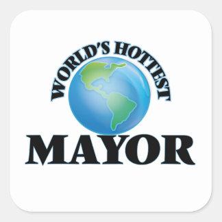 El alcalde más caliente del mundo pegatina cuadrada