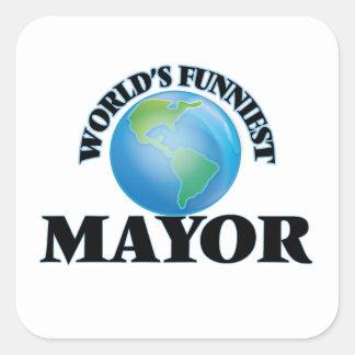 El alcalde más divertido del mundo pegatina cuadrada