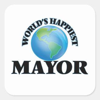 El alcalde más feliz del mundo pegatina cuadrada