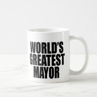 El alcalde más grande del mundo taza de café