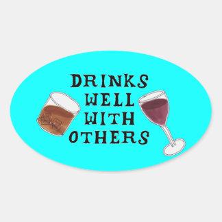El alcohol bebe bien con otros a los pegatinas pegatina ovalada