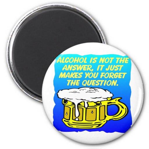 El alcohol no es la respuesta imán redondo 5 cm