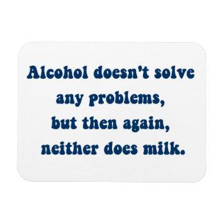 ¿El alcohol no soluciona ninguna problemas, leche? Imán De Vinilo