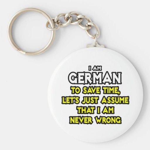 El alemán… asume que nunca soy incorrecto llavero redondo tipo pin