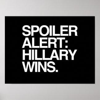 El alerón Hillary alerta gana - el blanco de la Póster