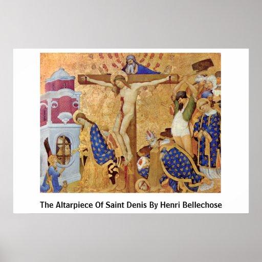 El Altarpiece del santo Denis de Enrique Bellechos Posters