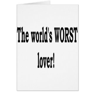 El amante peor tarjeta de felicitación