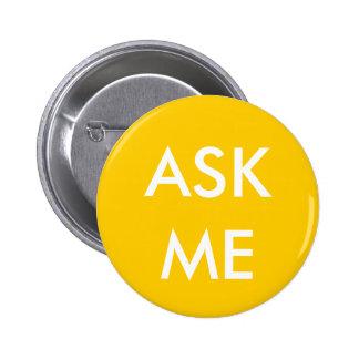 ¡El amarillo me pregunta! Botones para los volunta
