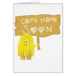 El amarillo viene a casa pronto felicitación