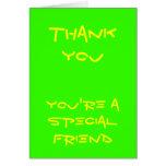 El amigo especial le agradece las tarjetas